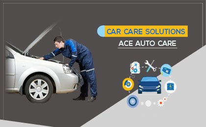 Car Care Solutions: Ace Auto Care